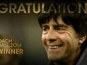 Các giải bóng đá khác - HLV xuất sắc nhất 2014: Ánh hào quang của Joachim Loew