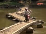 """Video An ninh - Cầu """"tử thần"""" treo khắp nơi ở Sơn La"""