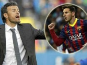 """Bóng đá Tây Ban Nha - Messi không phải bạn mà là """"đồng minh"""" của Enrique"""