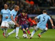 """Cup C1 - Champions League - Đại chiến Man City – Barca: Man """"xanh"""" nay đã """"chín"""""""