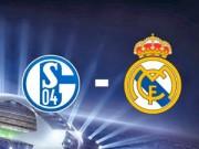 Cup C1 - Champions League - Schalke – Real: Ác mộng hiện về
