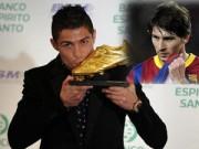 """Ngôi sao bóng đá - Chiếc giày vàng: Messi có nguy cơ bị CR7 cho """"hít khói"""""""