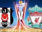 Bóng đá - Vòng 1/16 Europa League: Cửa Liverpool sáng nhất