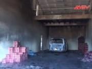 Video An ninh - Kho hàng cháy rụi trong đêm, thiệt hại 700 triệu đồng