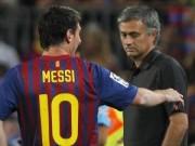 Bóng đá - Mourinho không hề mơ mộng tới Messi