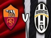 Bóng đá Ý - Roma – Juventus: Thà một phút huy hoàng!