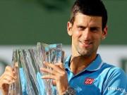 Thể thao - Vô địch Indian Wells, Nole tự tin chinh phục Miami