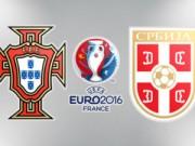 """Các giải bóng đá khác - Bồ Đào Nha - Serbia: Chờ Ronaldo khoan """"tường thép"""""""