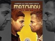 Bóng đá Ngoại hạng Anh - Dàn sao tụ hội, đá trận Liverpool tri ân Gerrard