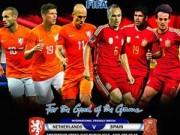 Bóng đá Tây Ban Nha - Hà Lan - Tây Ban Nha: Chìm trong hận thù