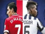 """Tin chuyển nhượng - Đối đầu MU,  PSG quyết """"săn"""" Di Maria và Pogba"""