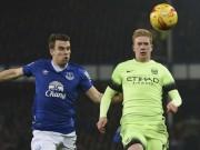 Bóng đá - Everton - Man City: Trả giá vì hàng thủ