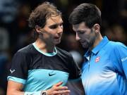 Thể thao - Tin thể thao HOT 11/1: Nadal chờ thời cơ hạ Djokovic