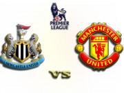 Newcastle - MU: Không thắng là có tội