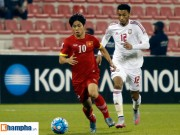 Bóng đá - U23 Việt Nam - U23 UAE: Cống hiến hết mình