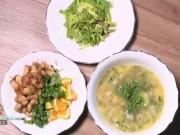 Ẩm thực - Bữa tối lạ miệng với hoa huệ xào vỏ mướp, thịt kho cam