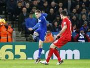 """Bóng đá - Leicester - Liverpool: King Power """"đi dễ khó về"""""""