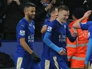 """Bóng đá - Mahrez-Vardy hợp sức """"vẽ"""" siêu phẩm cho Leicester"""