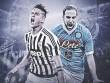 Juventus  - Napoli: Soán ngôi đầu ngoạn mục