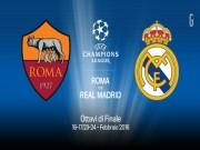 Bóng đá - AS Roma - Real Madrid: Ngọt & đắng trên Olimpico