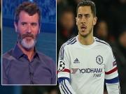 """Bóng đá Tây Ban Nha - Tin HOT tối 18/2: Roy Keane """"mắng mỏ"""" sao Chelsea"""