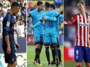 Bóng đá - Real & Atletico bắt kịp Barca: Nhiệm vụ bất khả thi