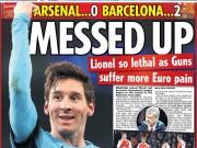 """Cup C1 - Champions League - Báo Anh: Arsenal cúi đầu trước """"thiên tài"""" Messi"""