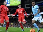 Bóng đá Ngoại hạng Anh - Liverpool – Man City: Bại binh phục hận