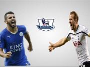 Tin bên lề bóng đá - Leicester, Tottenham: Gian nan đua đến ngôi vương (Infographic)