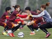 Bóng đá Việt Nam - Phút chạnh lòng của đội tuyển bóng đá nữ