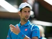 """Thể thao - Hạ Nadal, Djokovic không dám xem thường """"máy bắn bóng"""""""