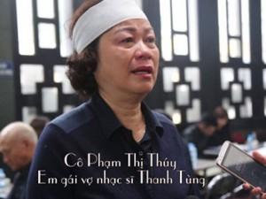 Em vợ nhạc sĩ Thanh Tùng khóc nấc khi nói về anh rể