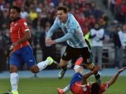 Bóng đá - Chile – Argentina: Có Messi, Tango thêm rối