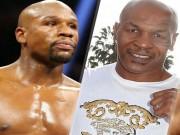 Sốc boxing: Mike Tyson chính thức  đấu  Mayweather