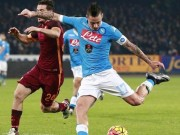 Trước V27 Serie A: Roma - Napoli  tử chiến , Juventus đắc lợi