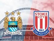 Man City - Stoke City: Thừa thắng xông lên