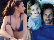 Phim - Không ngờ con gái Paul Walker đã là thiếu nữ gợi cảm