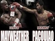 """Thể thao - Lý do Mayweather - Pacquiao là """"trận đấu thế kỉ"""""""