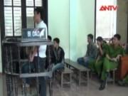 Video An ninh - Xét xử nhóm côn đồ hỗn chiến gây chết người tại Nghệ An
