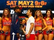"""Thể thao - Cập nhật Mayweather - Pacquiao 2/5: """"Độc cô cầu bại"""" cửa trên"""