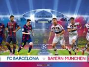 Cup C1 - Champions League - Barca: Cơ hội thay đổi lịch sử trước Bayern