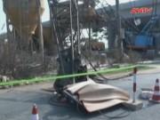 Video An ninh - Cần cẩu đè chết người: Phó Chủ tịch tỉnh nhận trách nhiệm