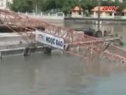 Bản tin 113 - Cần cẩu đang thi công đổ sập xuống sông