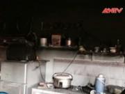 Bản tin 113 - Cháy nhà, cụ ông bị thiêu chết khi đang ngủ