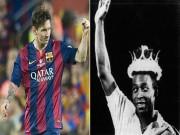 Ngôi sao bóng đá - Tầm vóc vĩ đại của Messi chưa thể bằng Pele