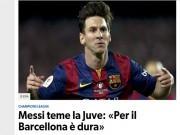 Bóng đá - Chưa đá chung kết, báo chí Ý đã sợ hãi Messi