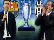 "Cup C1 - Champions League - Enrique thích cống hiến, Allegri tự tin khóa ""MSN"""