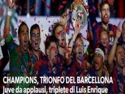 """Bóng đá Tây Ban Nha - Báo chí ca tụng Barca lại có """"cú ăn 3 thần thánh"""""""