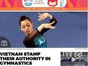 """Thể thao - Báo Singapore """"nể phục"""" Hà Thanh và TDDC Việt Nam"""