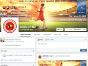 "Bóng đá - Nhờ Facebook, bóng đá nữ ""lên hương"""